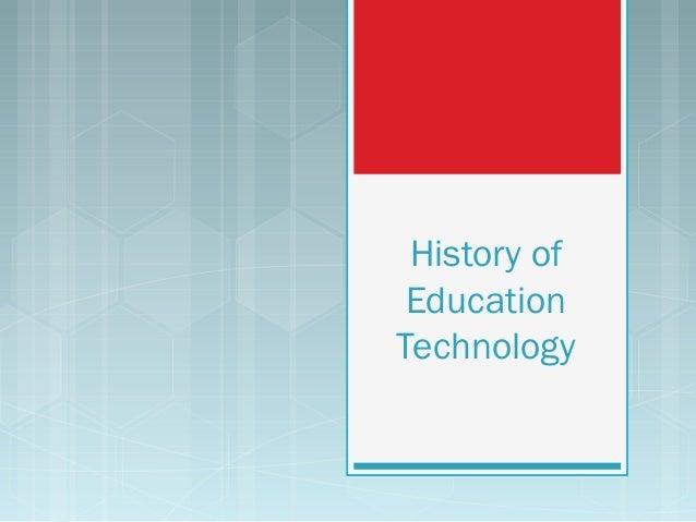 History of EducationTechnology