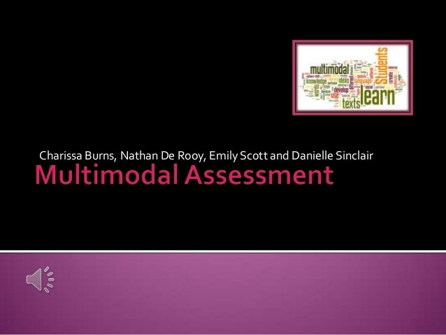 ELN302 Multimodal Assessment