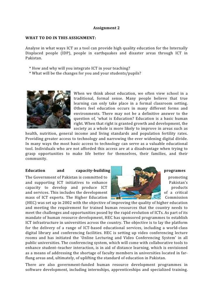 Assignment2  WHATTODOINTHISASSIGNMENT:  AnalyseinwhatwaysICTasatoolcanprovidehighqualityeducationfo...