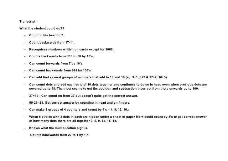 Transcript:What the student could do??   -   Count in his head to 7.   -   Count backwards from 17-11.   -   Recognises nu...