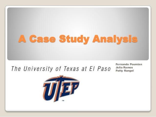 A Case Study Analysis Fernando Poumian Julia Ramos Patty Rangel
