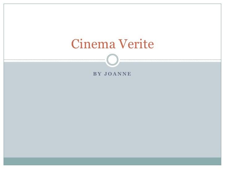 Assignment #3 Cinema Verite