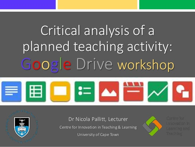Critical analysis of a planned teaching activity: Google Drive Workshop