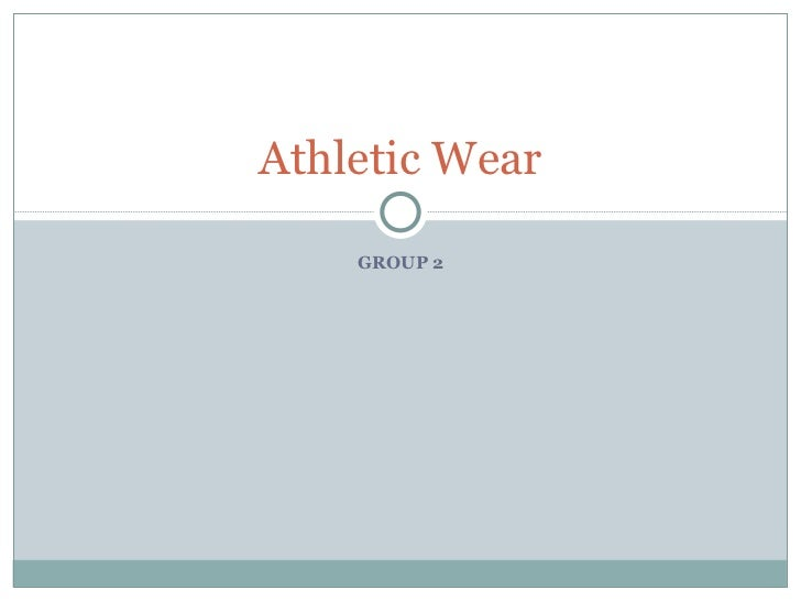 GROUP 2 Athletic Wear