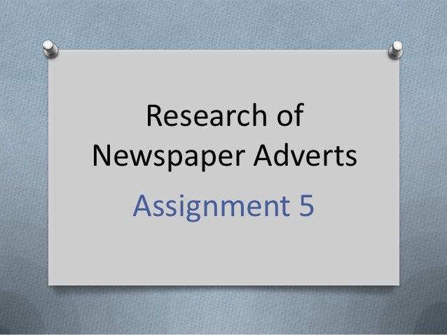 Research ofNewspaper Adverts  Assignment 5