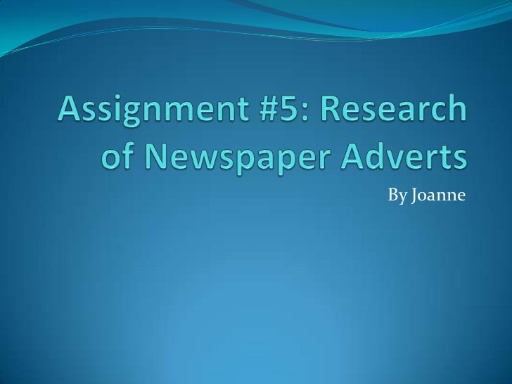Assignment #5 Research Of Newspaper Adverts