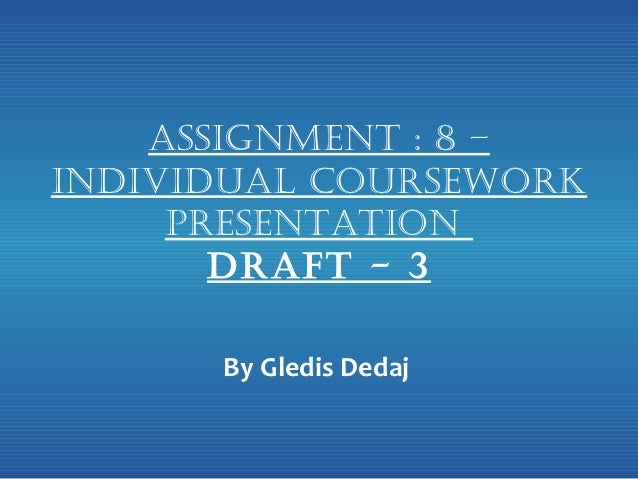 Assignment 8   individual coursework presentation draft - 3