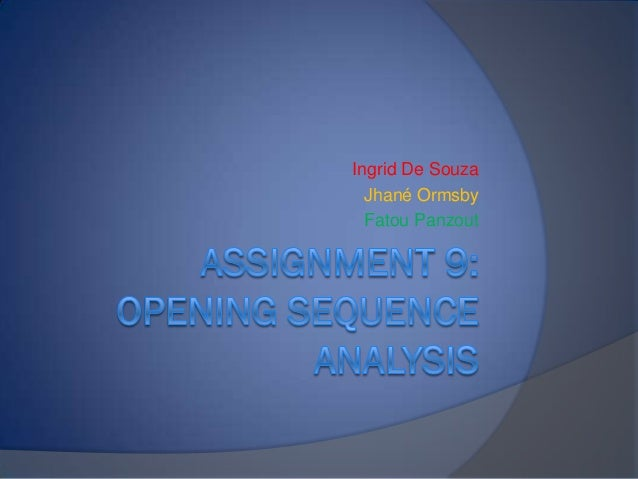 Assignment 9 Opening Sequence Analysis