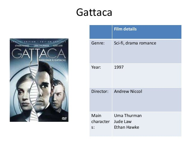 "an analysis of the movie gattaca The perfect burden: eugene's plight in gattaca dylan hintz film genre, 403 dr walker the perfect burden: eugene's plight in gattaca ""his credentials are impeccable."