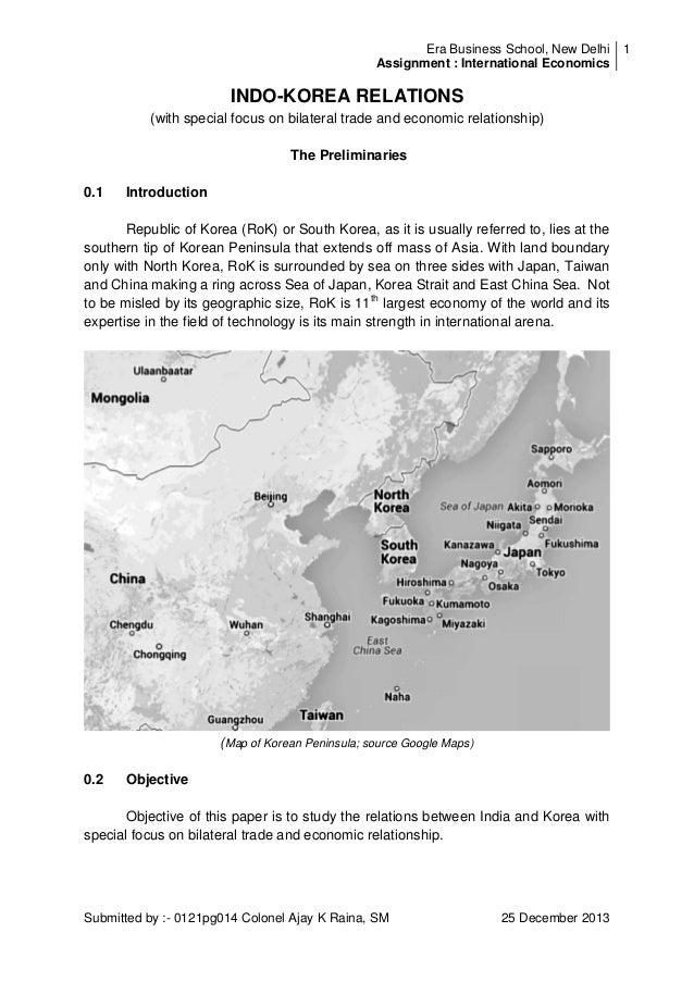 Era Business School, New Delhi 1 Assignment : International Economics  INDO-KOREA RELATIONS (with special focus on bilater...