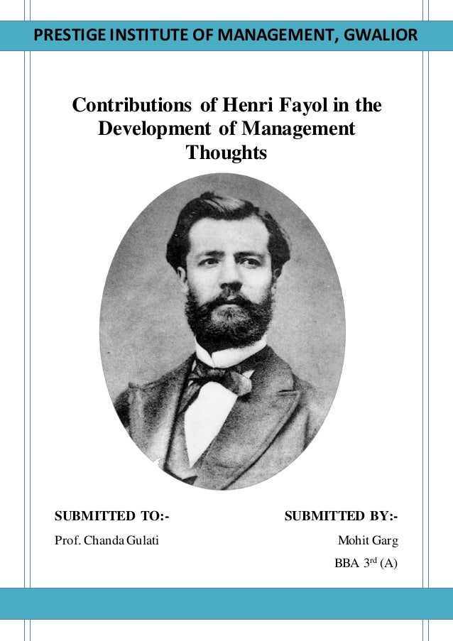 the contribution of henry fayol frederick taylor in management thought Contribution of henry fayol to the development of management thought compare&contrast the contributions of henri fayol & frederick taylor in management thoughts revolution of the 19th.