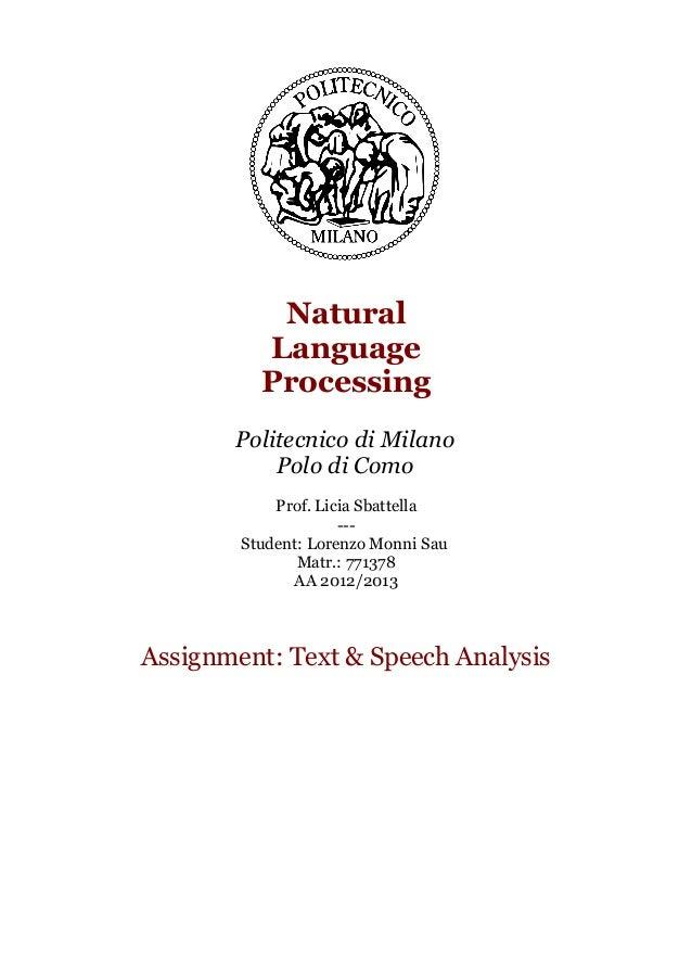 Natural Language Processing Politecnico di Milano Polo di Como Prof. Licia Sbattella --Student: Lorenzo Monni Sau Matr.: 7...