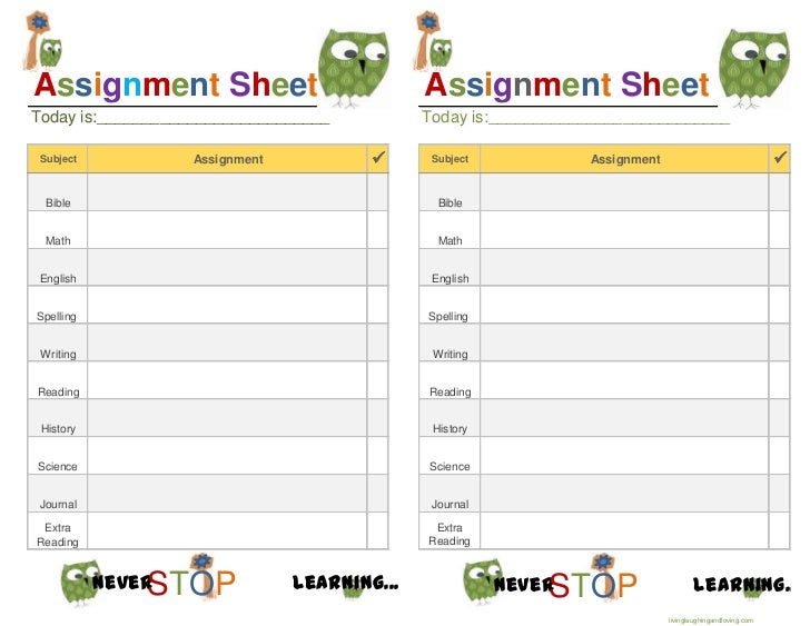 Assignment Sheet                             Assignment SheetToday is:__________________________          Today is:_______...
