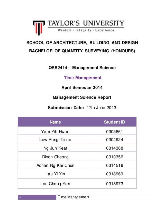 1 Time Management SCHOOL OF ARCHITECTURE, BUILDING AND DESIGN BACHELOR OF QUANTITY SURVEYING (HONOURS) QSB2414 – Managemen...