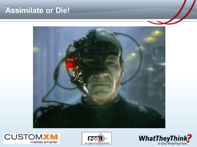 Assimilate or Die!           /home/wes/Pictures/2009-05-05--15.27.14/00001.jpg                                            ...