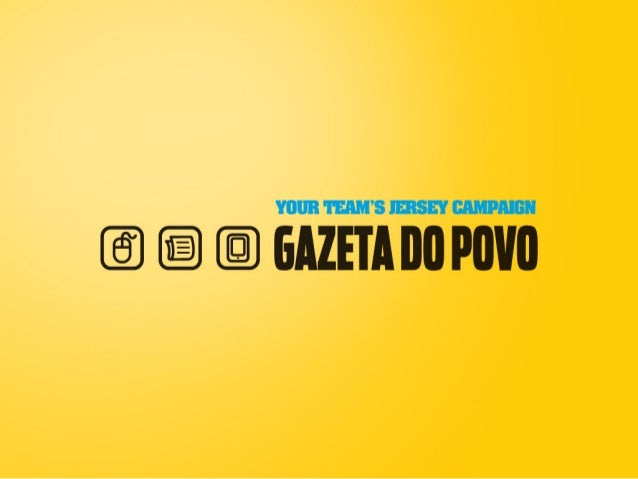 YOUR TEAM'S JERSEY CAMPAIGN - GAZETA DO POVO