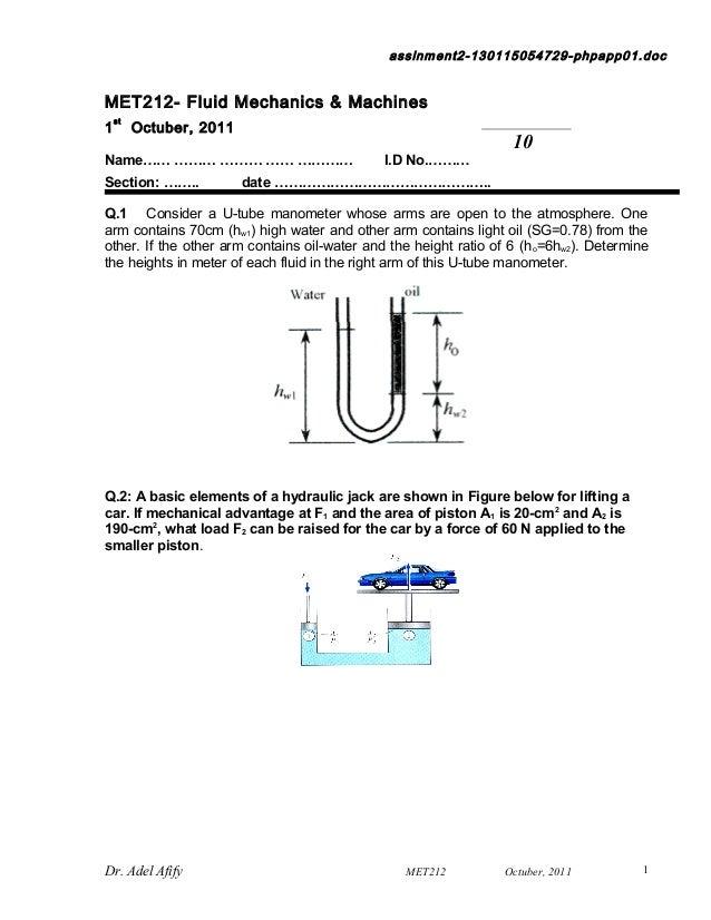assinment2-130115054729-phpapp01.docMET212- Fluid Mechanics & Machines    st1        Octuber, 2011                        ...