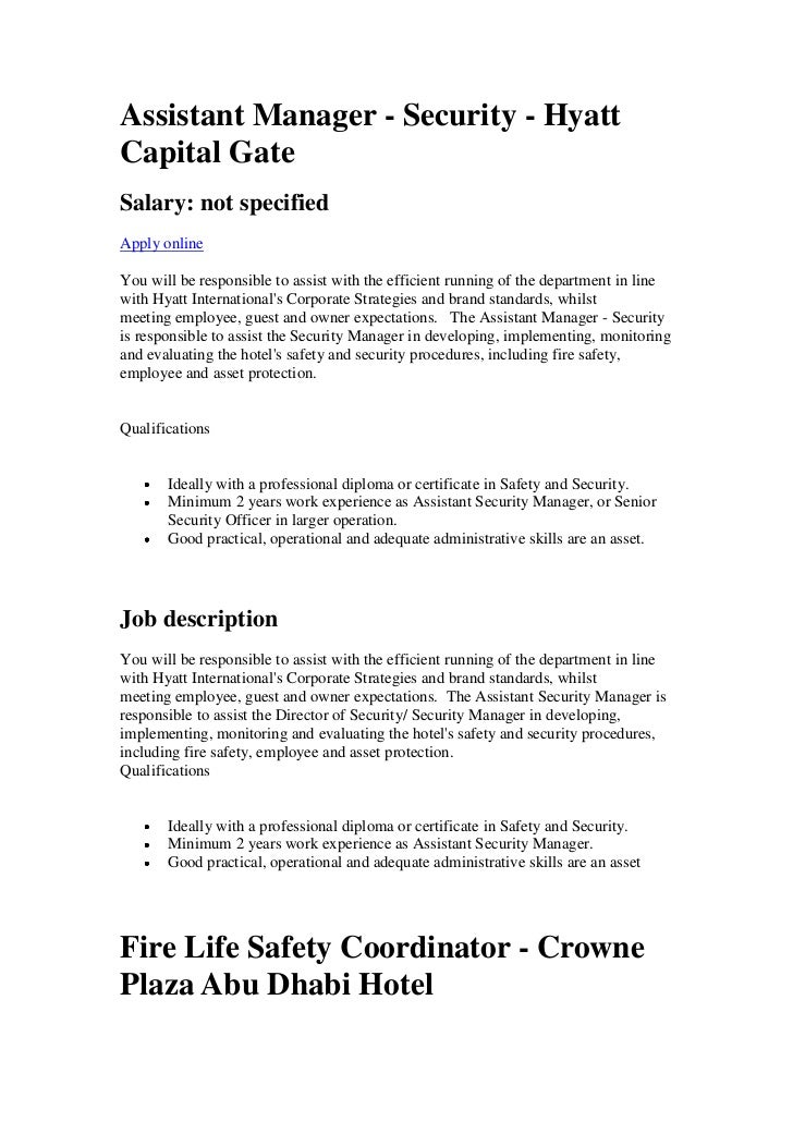 Assistant Manager - Security - HyattCapital GateSalary: not specifiedApply onlineYou will be responsible to assist with th...