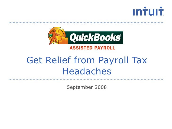 Get Relief from Payroll Tax Headaches September 2008