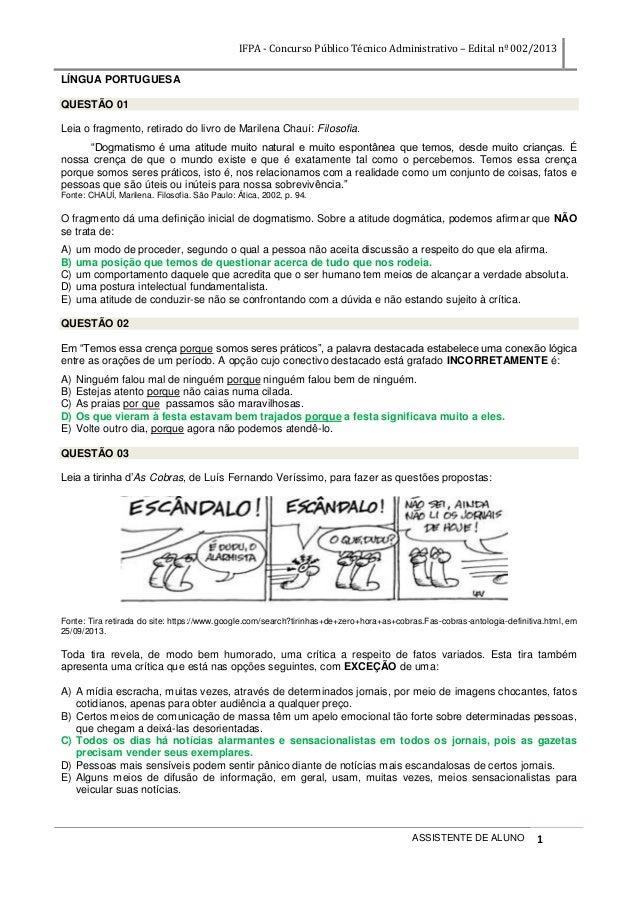IFPA - Concurso Público Técnico Administrativo – Edital nº 002/2013 ASSISTENTE DE ALUNO 1 LÍNGUA PORTUGUESA QUESTÃO 01 Lei...