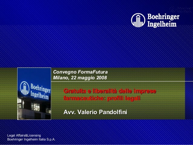 Donazioni e Liberalità delle Imprese Farmaceutiche - Studio Legale Pandolfini Assistenza Legale Imprese