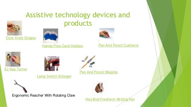 assistive technology device review Medical supplies, equipment and assistive supplies, equipment and assistive technology is the at device, consultation, assessment, follow-up review.