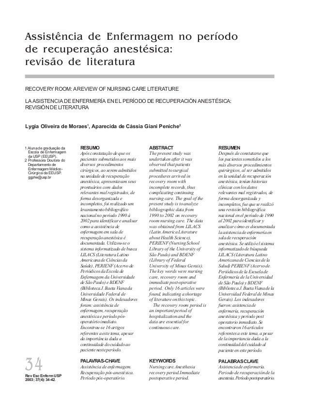Rev Esc Enferm USP 2003; 37(4): 34-42. 34 Lygia Oliveira de Moraes Aparecida de C. G.Peniche RECOVERY ROOM:AREVIEW OF NURS...