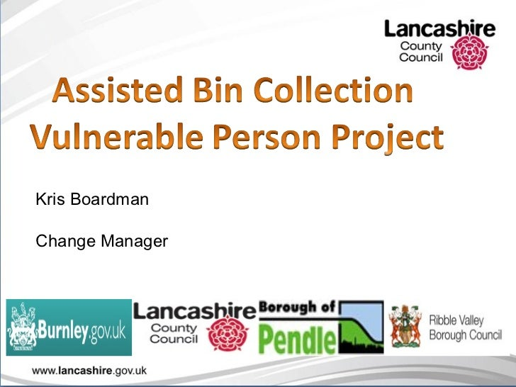 Assited bin collection vulnerable person project