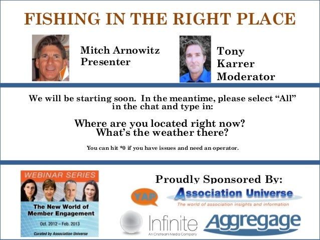 FISHING IN THE RIGHT PLACE           Mitch Arnowitz                                   Tony           Presenter            ...