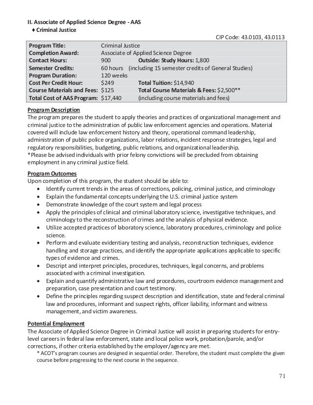 II. Associate of Applied Science Degree - AAS ♦ Criminal Justice CIP Code: 43.0103, 43.0113 Program Title: Completion Awar...