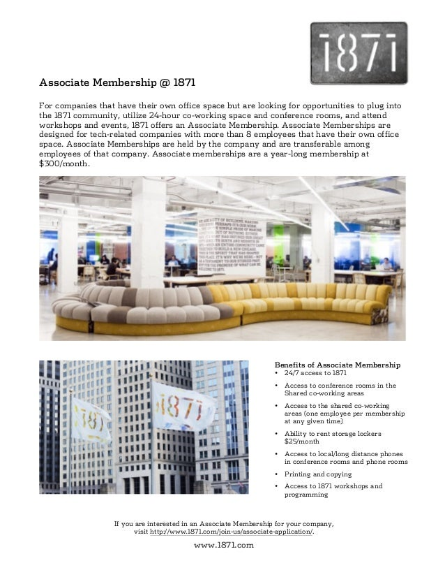 Associate Membership @ 1871For companies that have their own office space but are looking for opportunities to plug intoth...