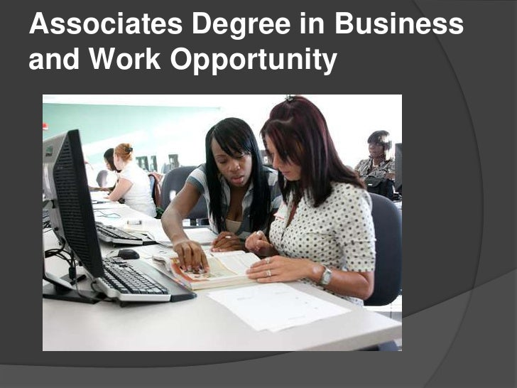 Associates degree in business and work opportuniti