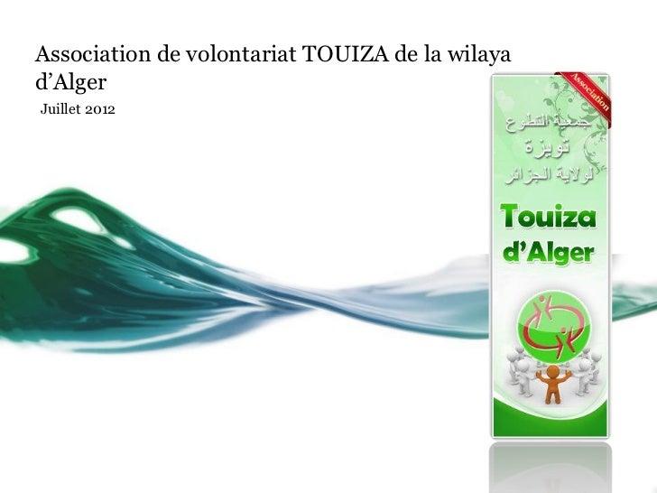 Association de volontariat TOUIZA de la wilayad'AlgerJuillet 2012