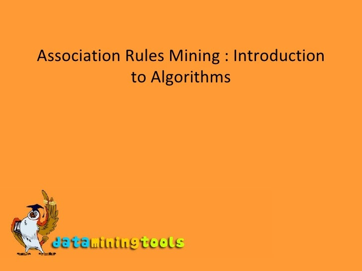 Association Rules Mining : Introduction to Algorithms
