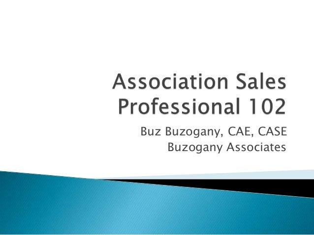 Buz Buzogany, CAE, CASEBuzogany Associates