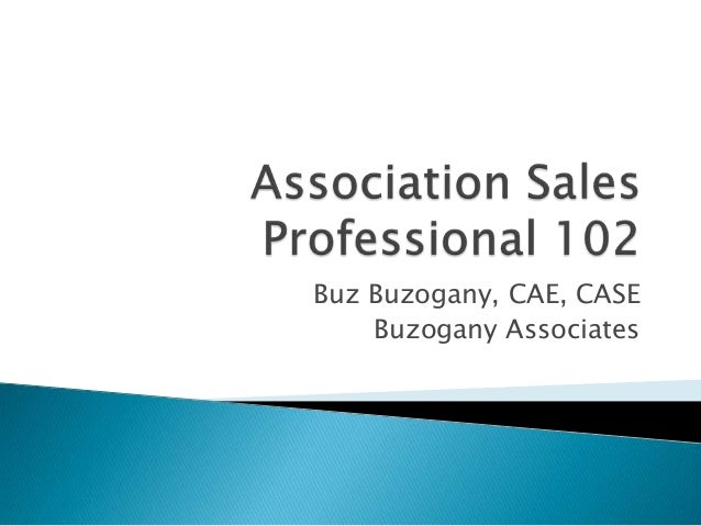 Association sales professional 102