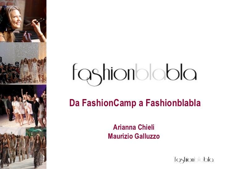 Da FashionCamp a Fashionblabla Arianna Chieli Maurizio Galluzzo