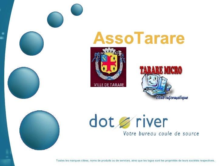 AssoTarare Toutes les marques citées, noms de produits ou de services, ainsi que les logos sont les propriétés de leurs so...