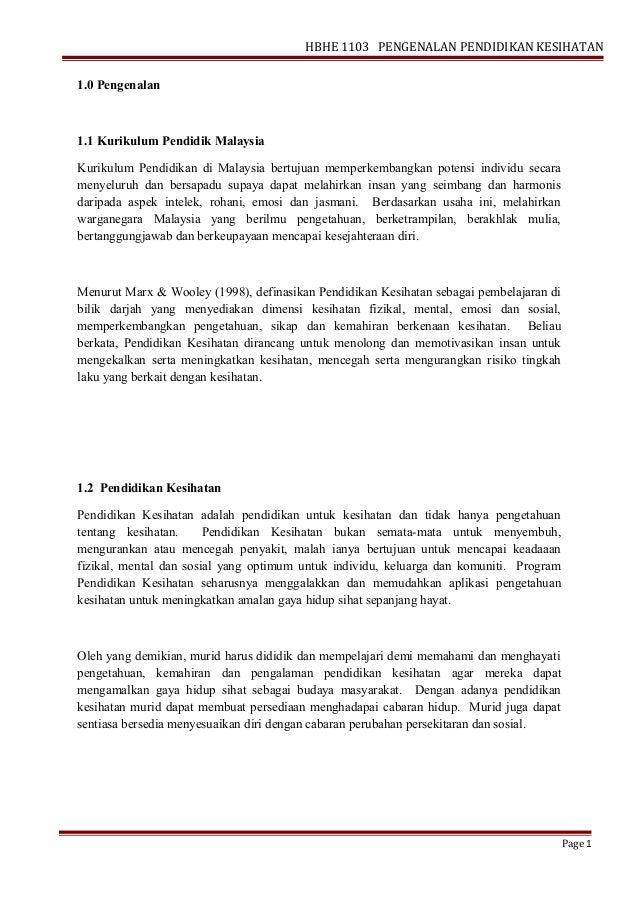 HBHE 1103 PENGENALAN PENDIDIKAN KESIHATAN1.0 Pengenalan1.1 Kurikulum Pendidik MalaysiaKurikulum Pendidikan di Malaysia ber...