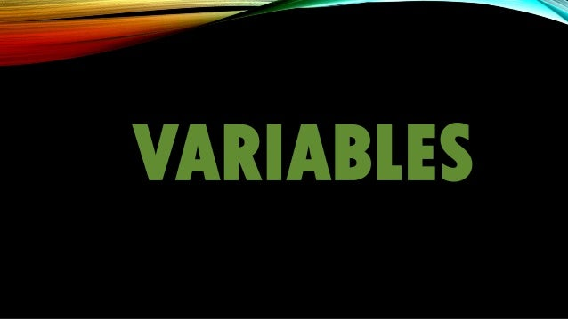 RESEARCH: variables, assumptions, and hypothese