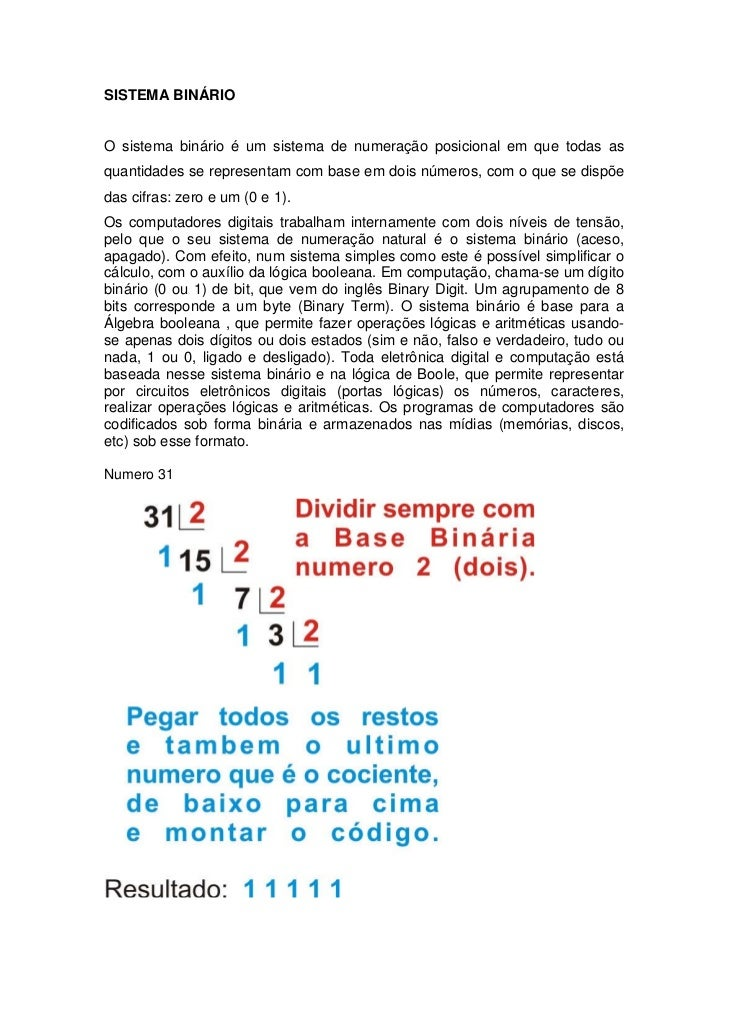 SISTEMA BINÁRIOO sistema binário é um sistema de numeração posicional em que todas asquantidades se representam com base e...