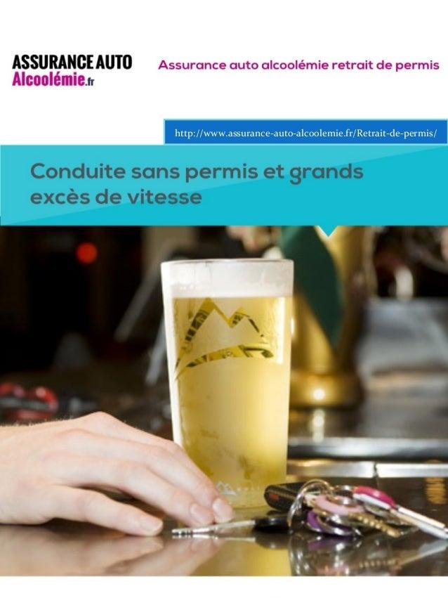 http://www.assurance-auto-alcoolemie.fr/Retrait-de-permis/