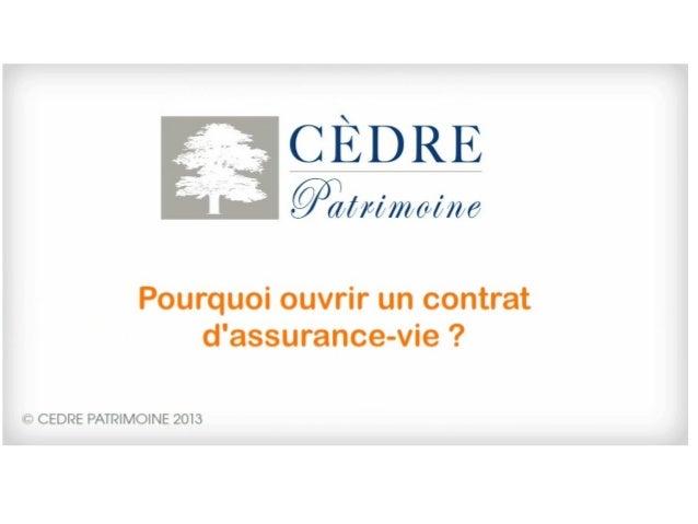 Assurance-vie : Pourquoi souscrire un contrat d assurance vie ?