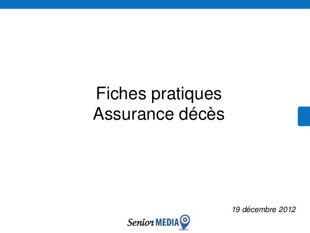 Fiches pratiquesAssurance décès                   19 décembre 2012