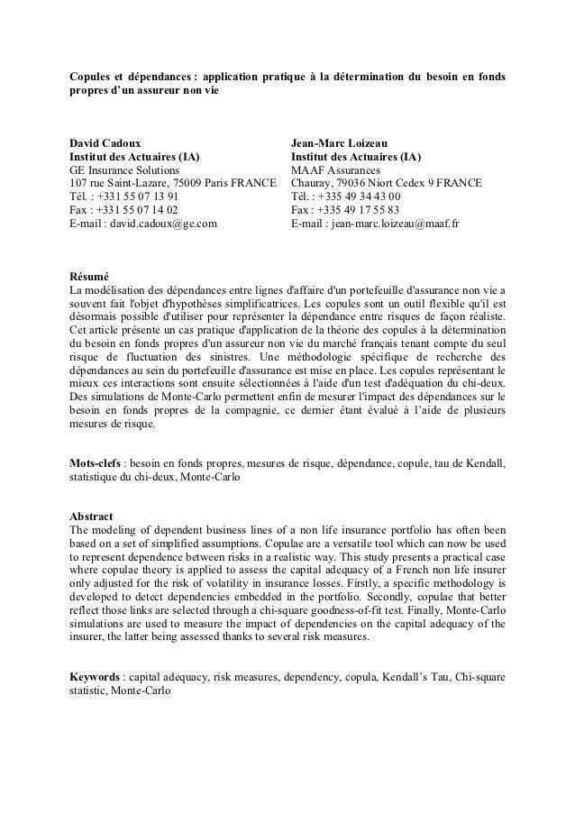 Copules et dépendances : application pratique à la détermination du besoin en fondspropres d'un assureur non vieDavid Cado...