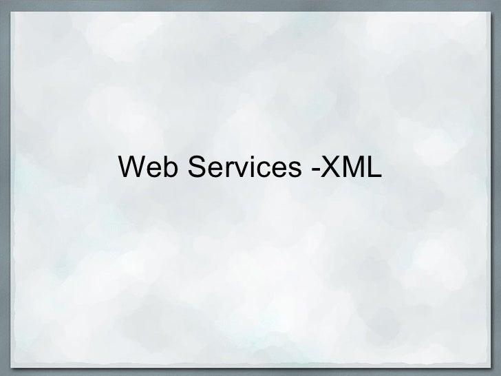 Web Services -XML