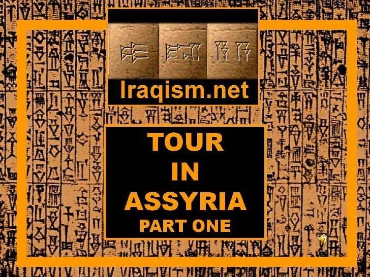 Assyria Part One