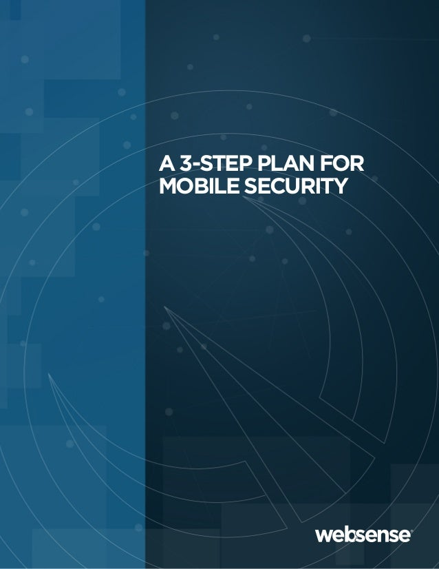 A 3-STEP PLAN FORMOBILE SECURITY