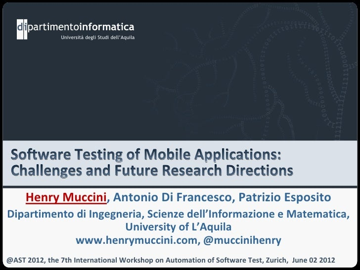 Software Testing of Mobile Applications: Challenges and Future Research Directions