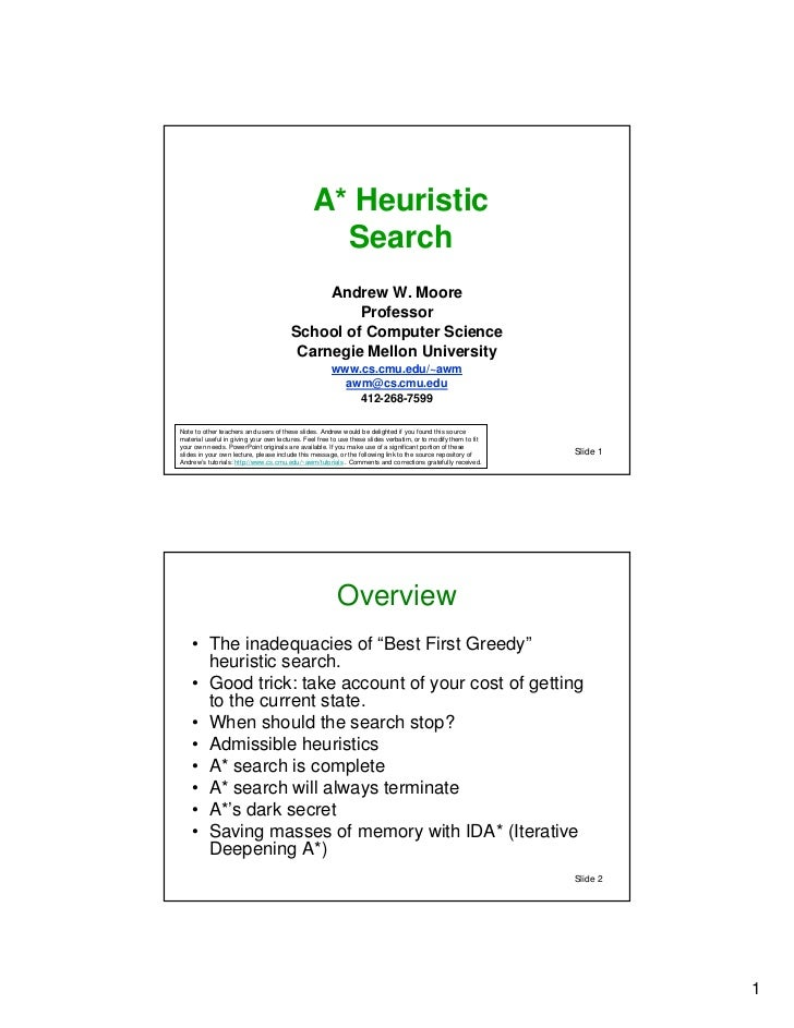 A* Heuristic                                                 Search                                             Andrew W. ...
